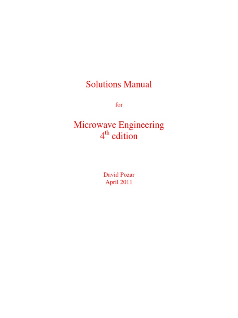Microwave.engineering.pozar.4th Ed.solutions.manual | Broadcast Engineering  | Antenna (Radio)