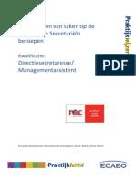 Praktijkwijze Directiesecretaresse/Management-assistent BBL