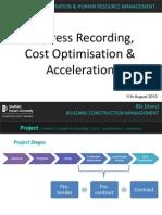 Progress Recording & Cost Optimisation