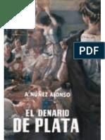 El Denario De Plata - Alejandro Nunez Alonso.pdf