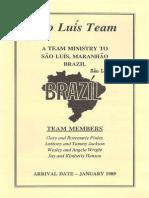 Finley Gary Rosemarie 1989 Brazil