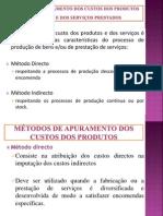 MÉTODOS DE APURAMENTO DOS CUSTOS DOS PRODUTOS FABRICADOS