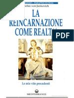 Von Jankovich - La Reincarnazione come Realtà. Le mie vite precedenti