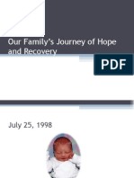 Our Family's Journey of Hope and Recovery