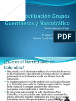 Desmovilización Grupos Guerrilleros y Narcotráfico