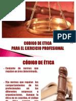 Codigo de Etica Para El Ejercicio Profesional