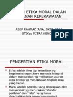 Masalah Etika Moral Dalam Pelayanan Keperawatan