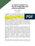 Efectos Sobre La Salud y El Ambiente de Herbicidas Que Contienen Glifosato