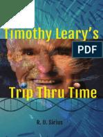Tim Leary's Trip Thru Time by R U Sirius