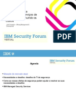Como aumentar a qualidade dos serviços de segurança, diminuindo os custos - IBM