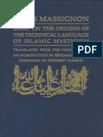 Massignon Essays on the Origins of Technical Language of Islamic Mysticism