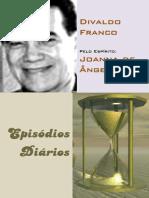 EPISÓDIOS DIÁRIOS Divaldo Franco