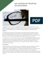 Google admite que usuários do Gmail não devem esperar ter privacidade - Estadao.com.br