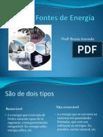 fontesdeenergia-110412161704-phpapp02