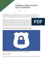 Saiba em que ocasiões a polícia pode ter acesso aos dados do Facebook - TechTudo