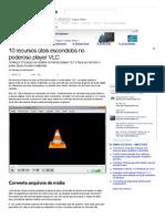 10 recursos úteis escondidos no poderoso player VLC (Matérias) - superdownloads.com.br