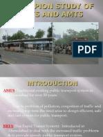 Percepion Study of Brts and Amts