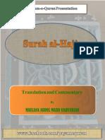 Exposition of Surah al Hajj by Maulana Abdul Majid Daryabadi.