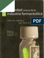 la verdad acerca de la industria farmacéutica - marcia angell