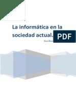 Informatica en la sociedad actual- Eva Álvarez