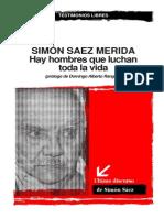Simon Saez Merida - Hay Hombres Que Luchan Toda La Vida