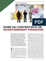 """Eclairage """"Faire du contentieux un investissement financier"""" Droit & Patrimoine n° 225, mai 2013"""