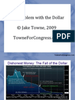 Jake Towne - The Problem With the Dollar (July 2009)