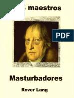 Los Maestros Masturbadores