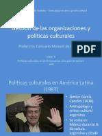 Gestión de las organizaciones y políticas culturales_ Clase 06_Politicas culturales en AL