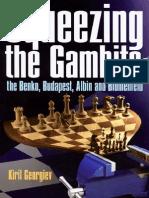 Squeezing the Gambits the Benko, Budapest, Albin and Blumenfeld - Kiril Georgiev