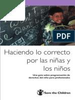 Haciendo Lo Correcto Por Los NNA Guia Prara Profesionales Save the Children 2008