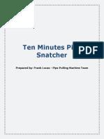 Ten Minutes Pips Snatcher