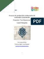 Proceso de producción colaborativa de contenidos Los Hacecosas Pakapaka-1