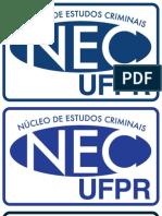 NEC - Núcleo de Estudos Criminais