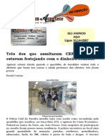 Três dos que assaltaram CEF Beira Rio estavam festejando com o dinheiro roubado