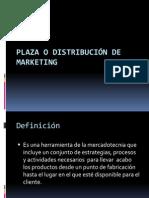 Plaza o Distribución de Marketing