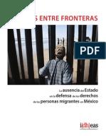 Víctimas entre fronteras. La ausencia del Estado en la defensa de los derechos de las personas migrantes en México