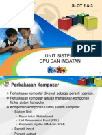 Slot 2 & 3 Sistem Unit, CPU & Ingatan