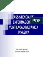ASSISTÊNCIA DE ENFERMAGEM EM VENTILAÇÃO MECÂNICA INVASIVA