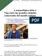 Vigo Entre Las Grandes Ciudades Comerciales Del Mundo Antiguo