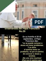Enseñanzas del Papa Francisco - Nº 29