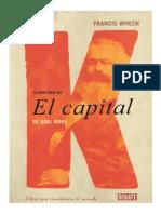Wheen, Francis - La Historia de El Capital de Karl Marx