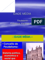 Feudalimo- Prof. Rayanne