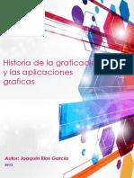 Historia de la graficación y aplicaciones graficas