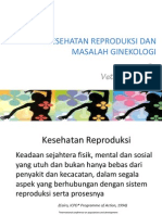 Kesehatan Reproduksi Dan Masalah Ginekologi