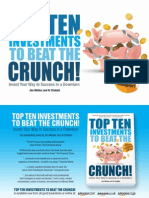 Top 10 Investments To Beat The Crunch!