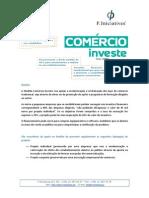 COMÉRCIO investe