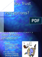 Can You Trust Your Perceptions