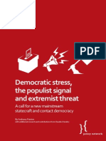 Democratic Stress, The Populist Signal and Extremist Threat