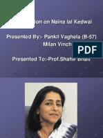 Naina Lal kidwal leadership  Presentation